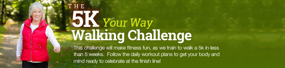 The 5k Your Way Walking Challenge
