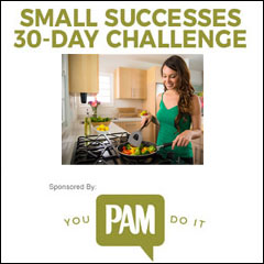 The Small Successes 30-Day Challenge Sponsored by Pam!