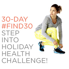 #Find30 Step into Holiday Health Challenge