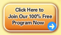 Click Here to Join Our 100% Free Program