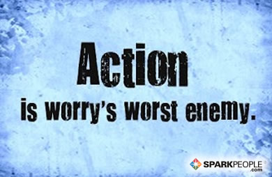 Motivational Quote - Action is worry's worst enemy.