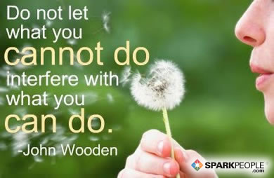 Motivational Quote -  Do not let what you cannot do interfere with what you can do.