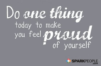 Do one thing today to make you feel proud of yourself sparkpeople motivational quote do one thing today to make you feel proud of yourself solutioingenieria Gallery