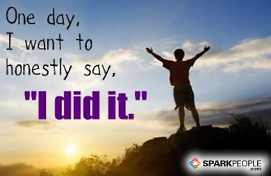 Motivational Quote - One day, I want to honestly say,