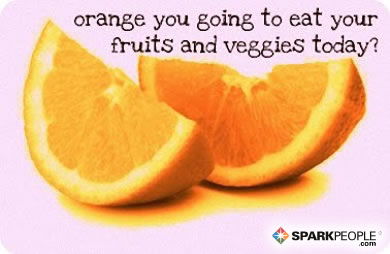 Motivational Quote - Orange you going to eat your fruits and veggies today?