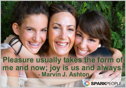 Motivational Quote - Pleasure usually takes the form of me and now; joy is us and always.