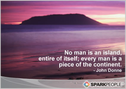 Motivational Quote - No man is an island, entire of itself; every man is a piece of the continent.