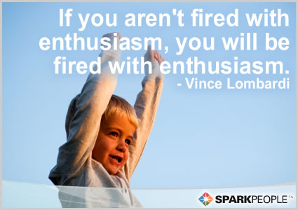Motivational Quote - If you aren't fired with enthusiasm, you will be fired with enthusiasm.
