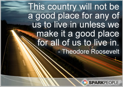 Motivational Quote - This country will not be a good place for any of us to live in unless we make it a good place for all of us to live in.