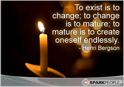 Motivational Quote - To exist is to change; to change is to mature; to mature is to create oneself endlessly.