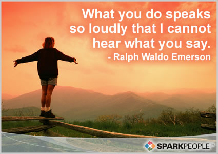 Motivational Quote - What you do speaks so loudly that I cannot hear what you say.
