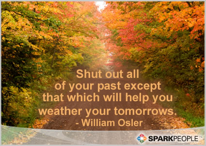 Motivational Quote - Shut out all of your past except that which will help you weather your tomorrows.
