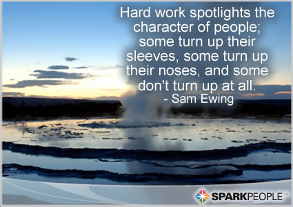 Motivational Quote - Hard work spotlights the character of people; some turn up their sleeves, some turn up their noses, and some don�t turn up at all.
