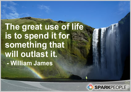 Motivational Quote - The great use of life is to spend it for something that will outlast it.