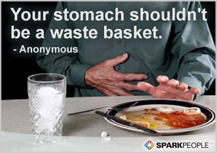 Motivational Quote - Your stomach shouldn�t be a waste basket.