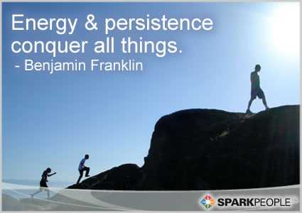 Motivational Quote - Energy and persistence conquer all things.