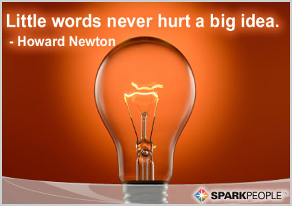 Motivational Quote - Little words never hurt a big idea.