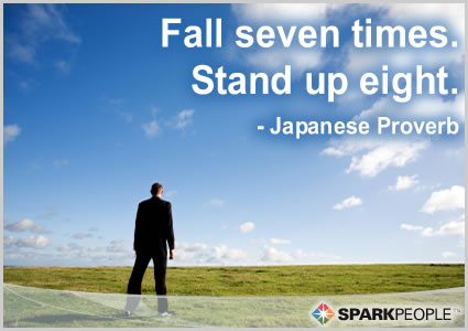 Motivational Quote - Fall seven times.  Stand up eight.