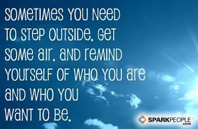 Motivational Quote - Sometimes, you need to stop outside, get some air, and remind yourself of who you are and who you want to be.