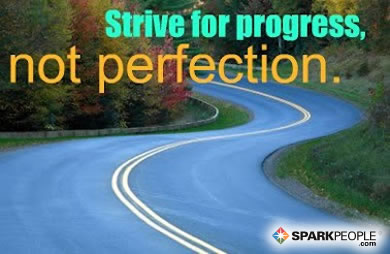 Strive for progress, not perfection. | SparkPeople