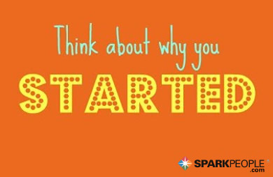 Motivational Quote - Think about why you started.