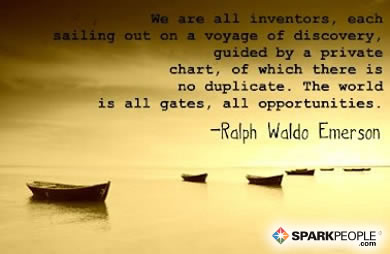 Motivational Quote - We are all inventors, each sailing out on a voyage of discovery, guided each by a private chart, of which there is no duplicate. The world is all gates, all opportunities.