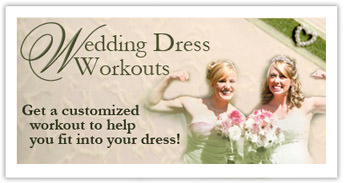 Wedding Dress Workouts