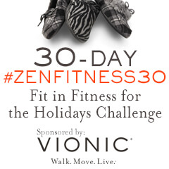 The #ZenFitness30: 30-Day Fit in Fitness for the Holidays Challenge