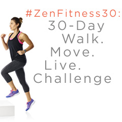 #ZenFitness30: 30-Day Walk. Move. Live. Challenge