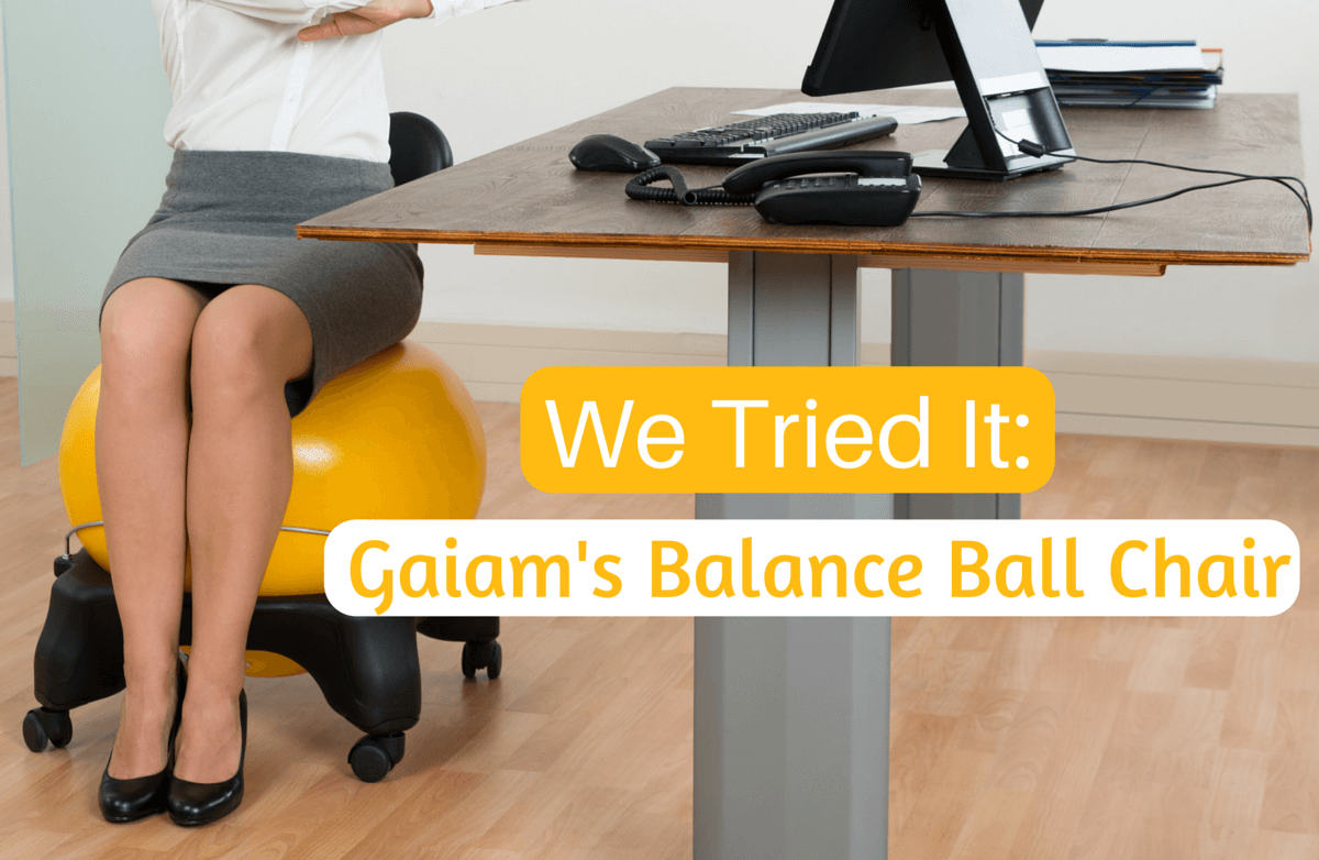 We Tried It Gaiam S Balance Ball Chair Sparkpeople