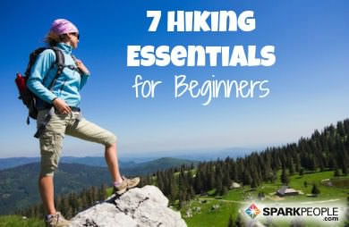 7 hiking essentials for beginners  sparkpeople