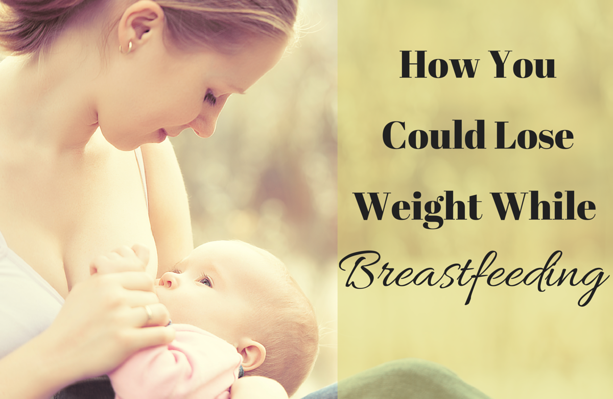 how to lose weight while breast feeding