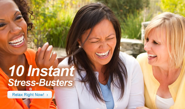 10 Instant Stress Busters