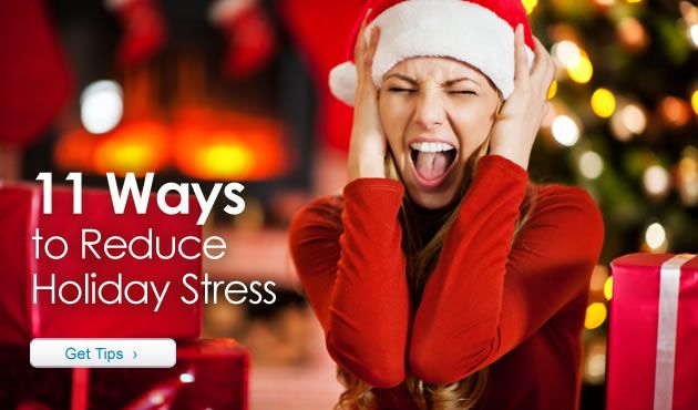 11 Ways to Reduce Holiday Stress