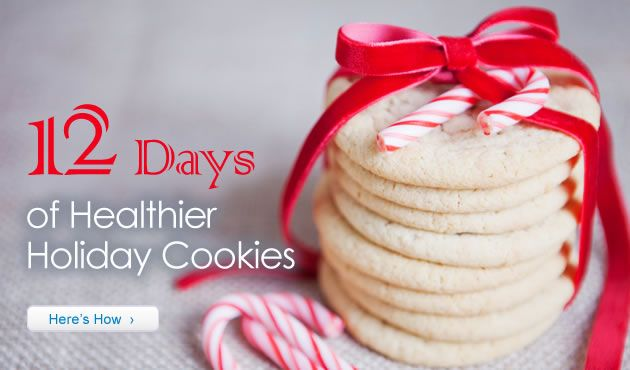 12 Days of Healthier Holiday Cookies