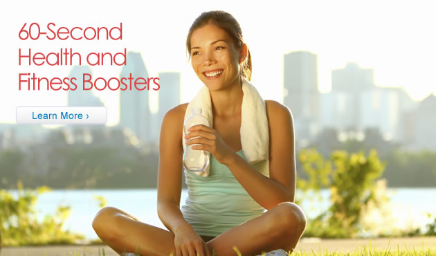 60-Second Health and Fitness Boosters