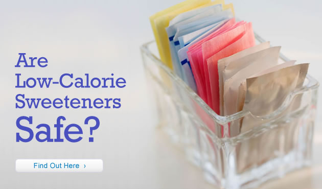 Are Low-Calorie Sweeteners Safe?