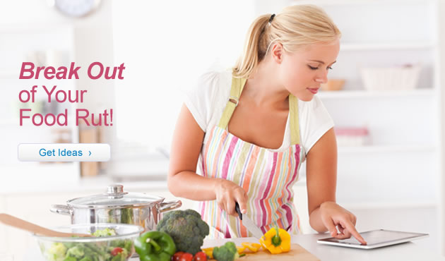 Break Out of Your Food Rut!