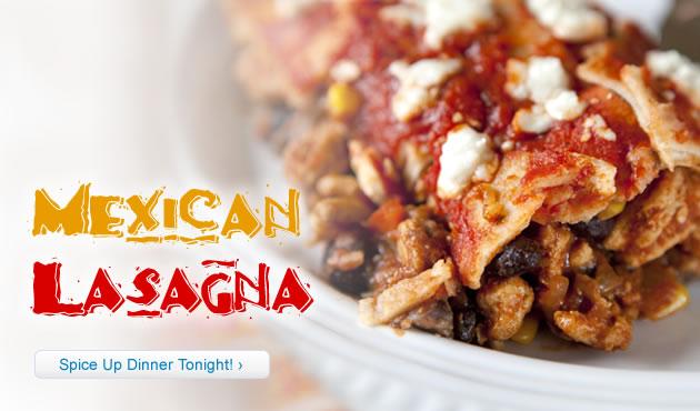 Mighty Mexican Lasagna