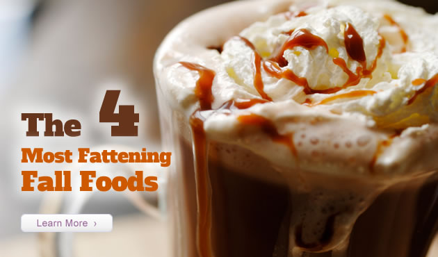 The 4 Most Fattening Fall Foods