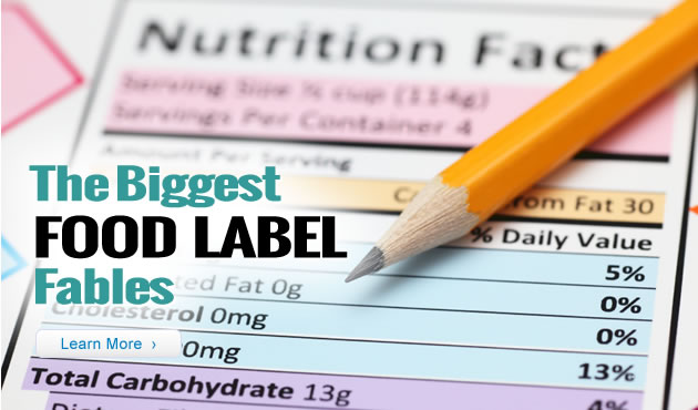 The Biggest Food Label Fables