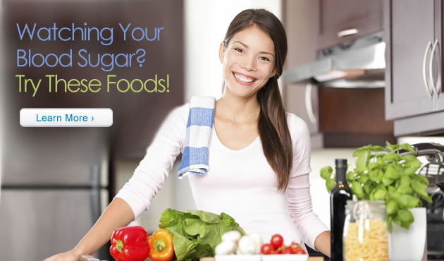 Watching Your Blood Sugar? Try These Foods!