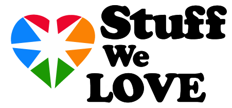 Stuff we love