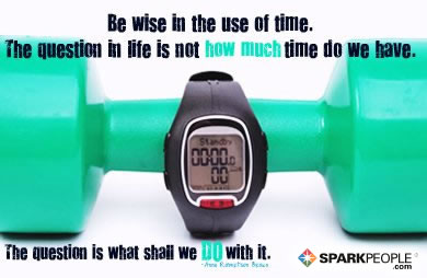 Motivational Quote - Be wise in the use of time. The question in life is not how much time do we have. The question is what shall we do with it.