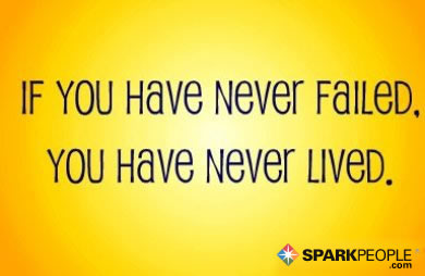 Motivational Quote - If you have never failed, you have never lived.
