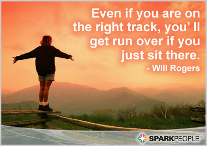 Motivational Quote - Even if you are on the right track, you'll get run over if you just sit there.