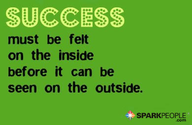 Motivational Quote - Success must be felt inside before it can be seen on the outside.