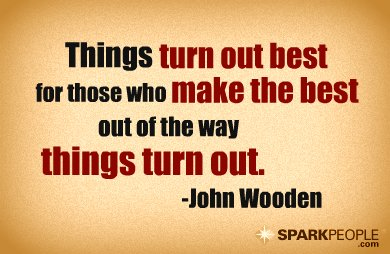 Motivational Quote - Things turn out best for those who make the best out of the way things turn out.
