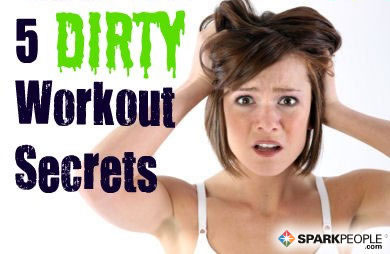 5 Dirty Secrets about Your Workouts