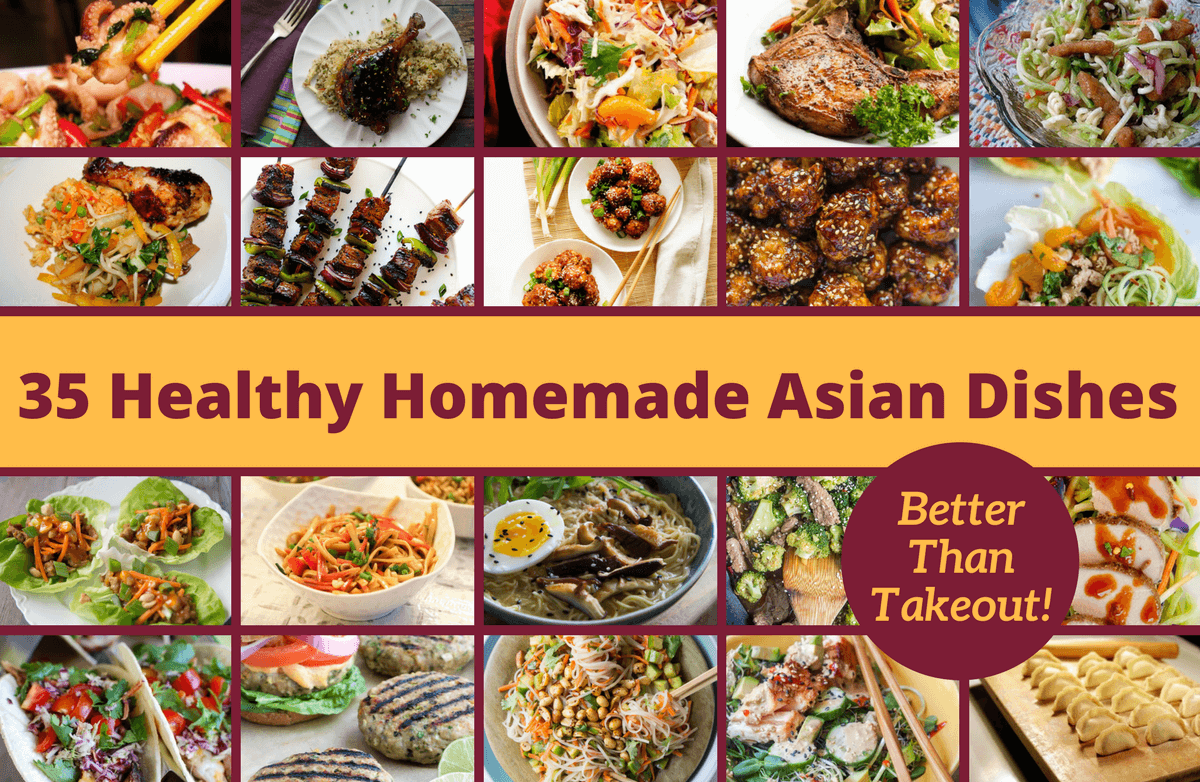 35 Healthy Asian-Inspired Recipes